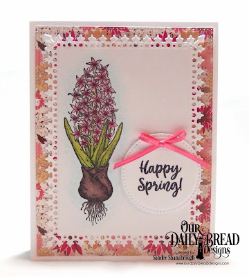 Our Daily Bread Designs Stamp Set: Easter Greetings, Custom Dies:  Pierced Circles, Lavish Layers, Pierced Rectangles, Paper Collection: Beautiful Blooms