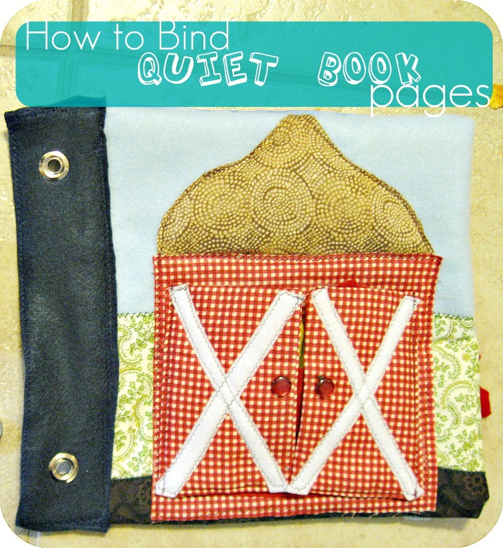 Freshly Completed: How To Bind Your Quiet Book Pages