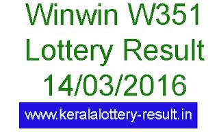 Kerala winwin lottery result, Kerala lottey winwin w351 result, Check online win-win lottery result, Kerala winwin W-351 lottery result today, Winwin (W351) Kerala lottery result 14/03/2016, Kerala lottery result, Kerala lottery result, Win Win Lottery result, Win-Win W-351 lottery result, Today's Winwin Lottery result today, 14-03-2016 Win win Lottery result, Winwin W-350 lottery result