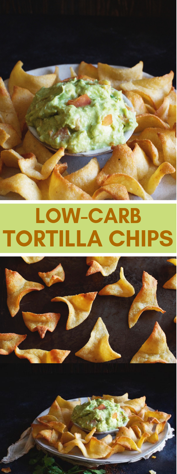 THE BEST LOW-CARB TORTILLA CHIPS