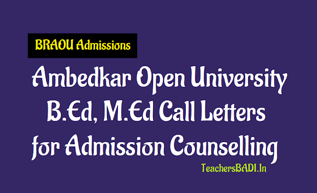 b.ed m.ed call letters for admission counselling,braou m.ed and b.ed admission counselling,b.ed m.ed call letters,b.ed and m.ed admission counselling
