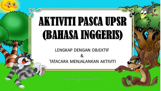 Aktiviti Pasca UPSR - Bahasa Inggeris