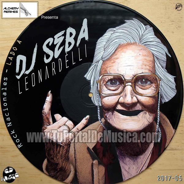 DJ Seba Leonardelli Vol. 5 Nacionales Lado A (2017)