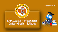 RPSC Assistant Prosecution Officer Grade II Syllabus