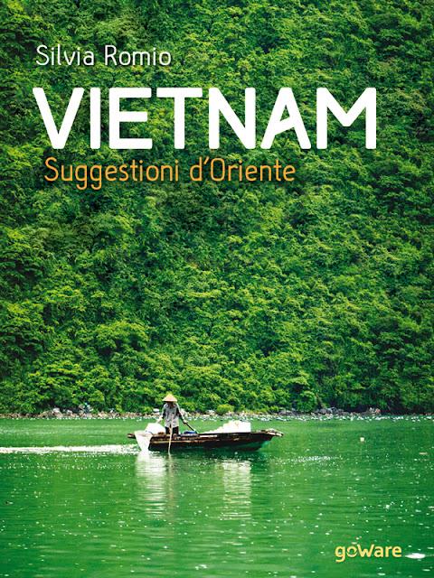 Libro sul Vietnam -Vietnam. Suggestioni d'Oriente