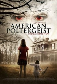 Watch American Poltergeist Online Free in HD