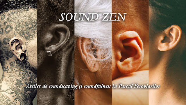 Sound Zen - soundscaping and soundfulness