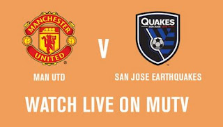 Link Live Streaming San Jose EarthQuakes vs Manchester United