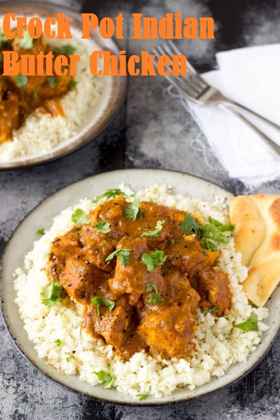 Crock Pot Indian Butter Chicken