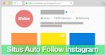 Situs Auto Like Dan Follow Instagram Terbaru 2017 Work