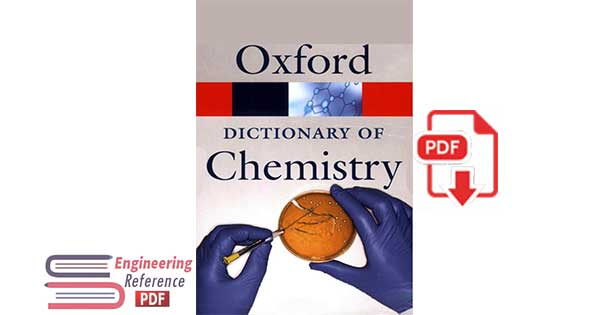 Oxford Dictionary of Chemistry 6th Edition by John Daintith