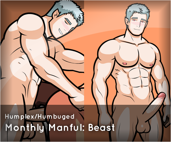Humplex monthly manful the beast