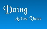 Doing {Active Voice}