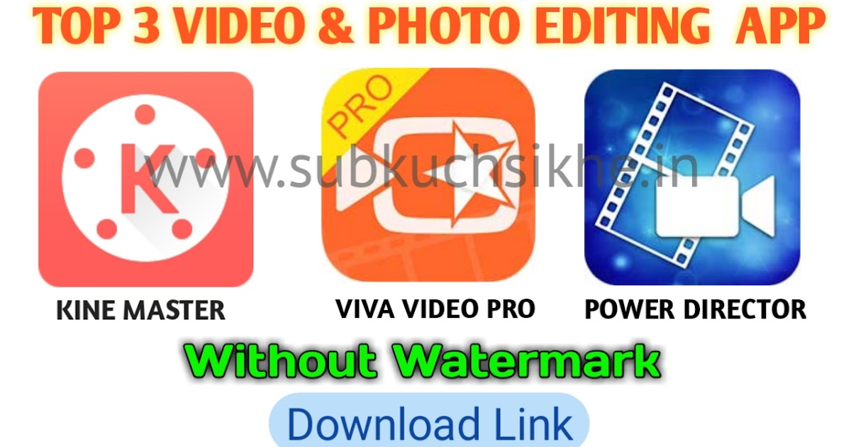 Top 3 Video & Photo Editing App Download || Without Watermark Kine