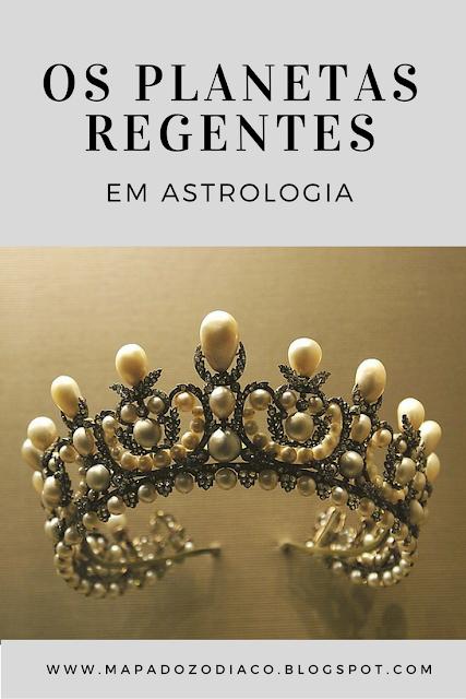 planetas regentes em astrologia