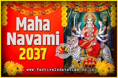 2037 Maha Navami Pooja Date and Time, 2037 Maha Navami Calendar