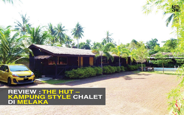 The Hut, Serkam – Kampung Chalet Style Di Merlimau Melaka