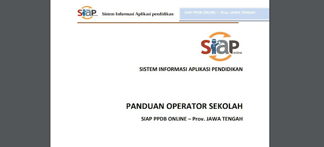 Panduan Operator Sekolah PPDB Online Provinsi Jawa Tengah Tahun 2017 2018.jpg
