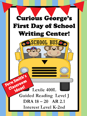 Fern Smith's Curious George's First Day of School Writing Center at TPT, TN and EdWorld Stores!