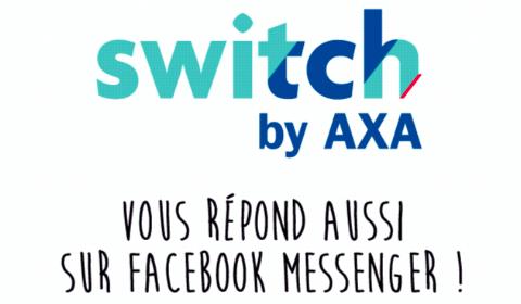 Switch by AXA vous répond aussi sur Facebook Messenger !