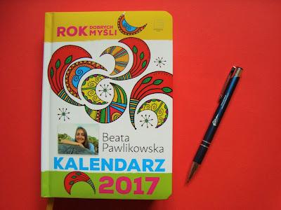 kalendarz 2017, Rok dobrych myśli, Beata Pawlikowska