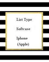Softcase untuk Handphone Apple (Iphone)
