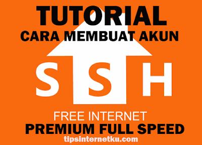 Cara Membuat Akun SSH Premium Full Speed Gratis Selamanya