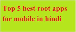 top 5 best root apps