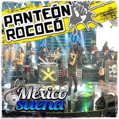 Panteon Rococo - En Vivo Mexico Suena (2013)