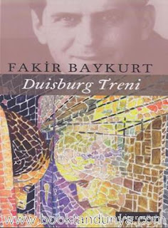 Fakir Baykurt - Duisburg Treni