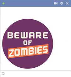 Beware of Zombies Facebook Sticker