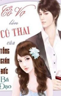Cô Vợ Lén Có Thai Của Tổng Giám Đốc Bá Đạo