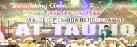 """Lirik Teks Sholawat """"Muhammadku Idolaku""""Oleh Majlis At-Taufiq"""