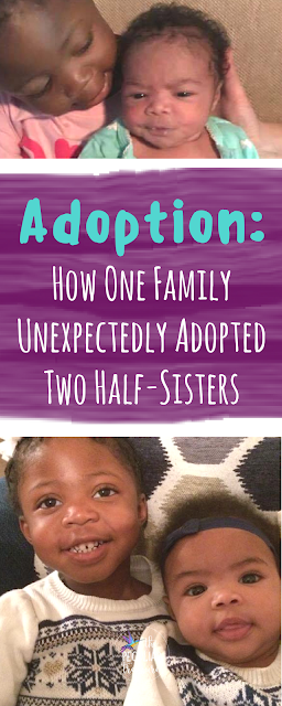 Adoption as a Biblical Act: How One Family Unexpectedly Adopted Two Half-Sisters. #adoption #faith #family