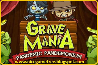 Grave Mania 2 Pandemic Pandemonium free download full version