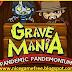 Grave Mania 2 Pandemic Pandemonium Repack Setup Game