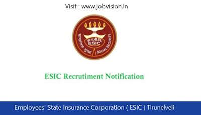 Employees' State Insurance Corporation ( ESIC ) Tirunelveli Recruitment 2018