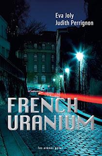 French Uranium de Eva Joly PDF