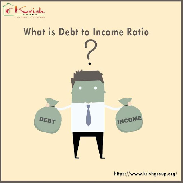 Krish Group What Is Debt To Income Ratio