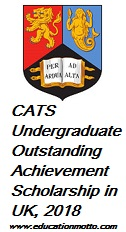 CATS Undergraduate Outstanding Achievement Scholarship in UK, 2018 , Under-Graduate, At University of Birmingham, Eligibility Criteria, Method of Applying, Field of Study,