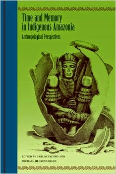 Livro - Time and Memory in Indigenous Amazônia - MichaelHeckenberger e Carlos Fausto1