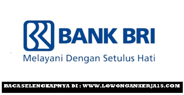 Lowongan Kerja BUMN Cluster PT Bank Rakyat Indonesia (Persero) Tbk