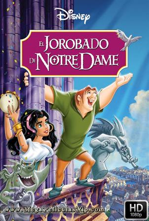 El Jorobado De Notre Dame [1080p] [Latino-Ingles] [MEGA]
