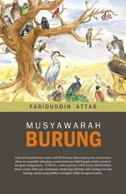 Musyawarah Burung karya Syekh Fariduddin Attar