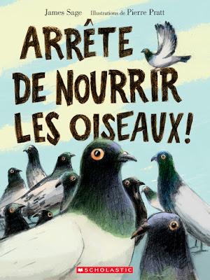 http://www.scholastic.ca/editions/livres/view/arrte-de-nourrir-les-oiseaux