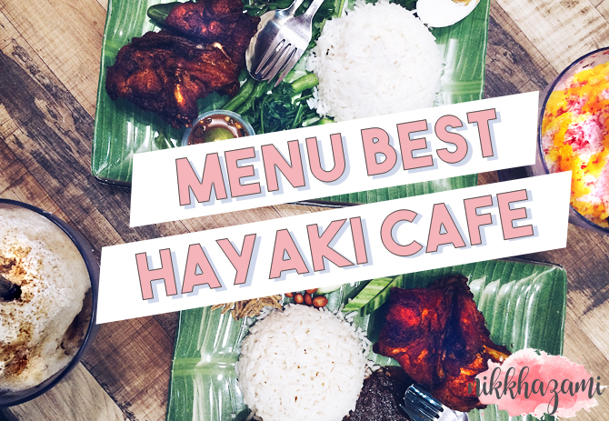 Menu Best di Hayaki Cafe