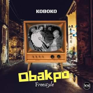DOWNLOAD: Koboko - Obakpo Freestyle