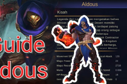 Tips, Build Dan Guide Bermain Aldous Mobile Legends