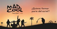 Mad Cool Talent 2017