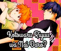 Kotowaru Riyuu wa Nai Daro?
